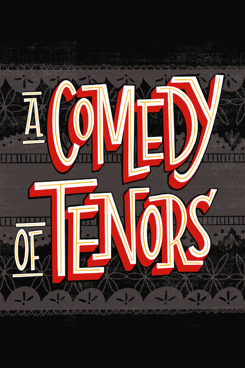 A Comedy of Tenors, Summer 2020