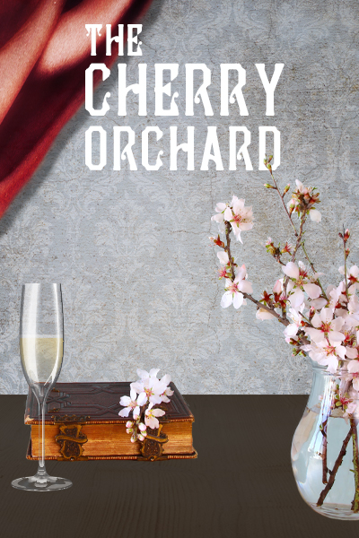 The Cherry Orchard, October 17-20